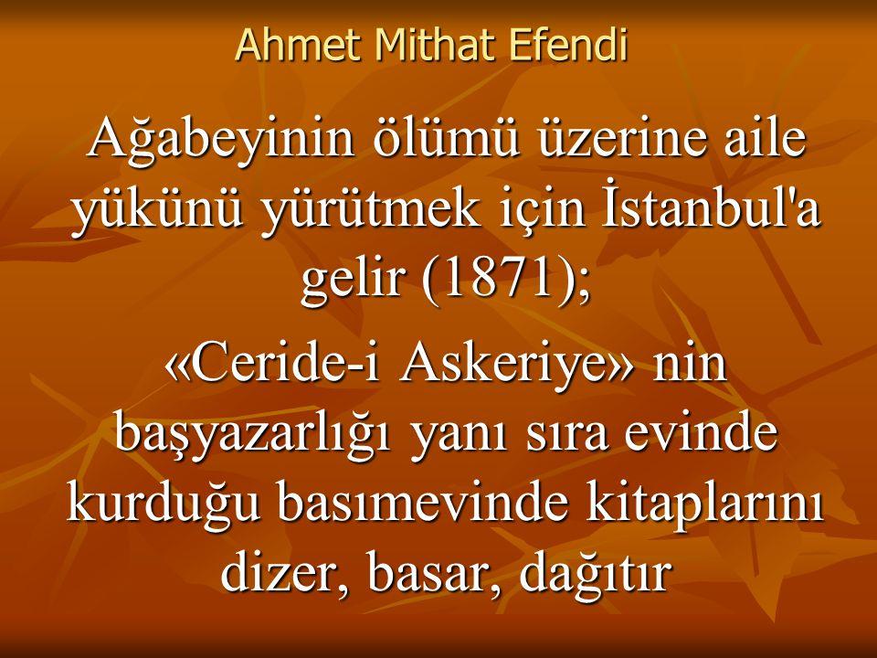 Ahmet Mithat Efendi - Romancılığı 4 - Eserde kendi kişiliğini gizlemez:
