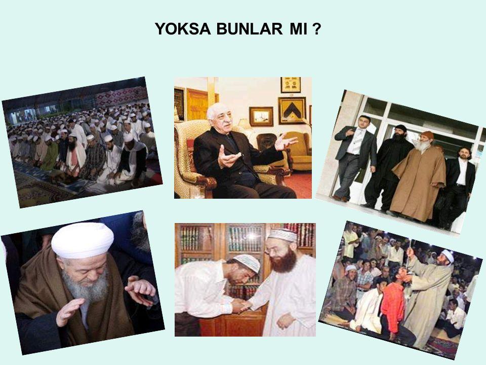 YOKSA BUNLAR MI