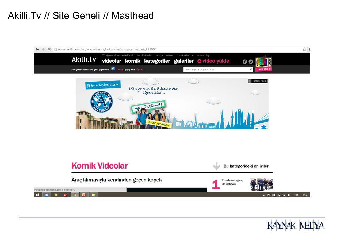Akilli.Tv // Site Geneli // Masthead