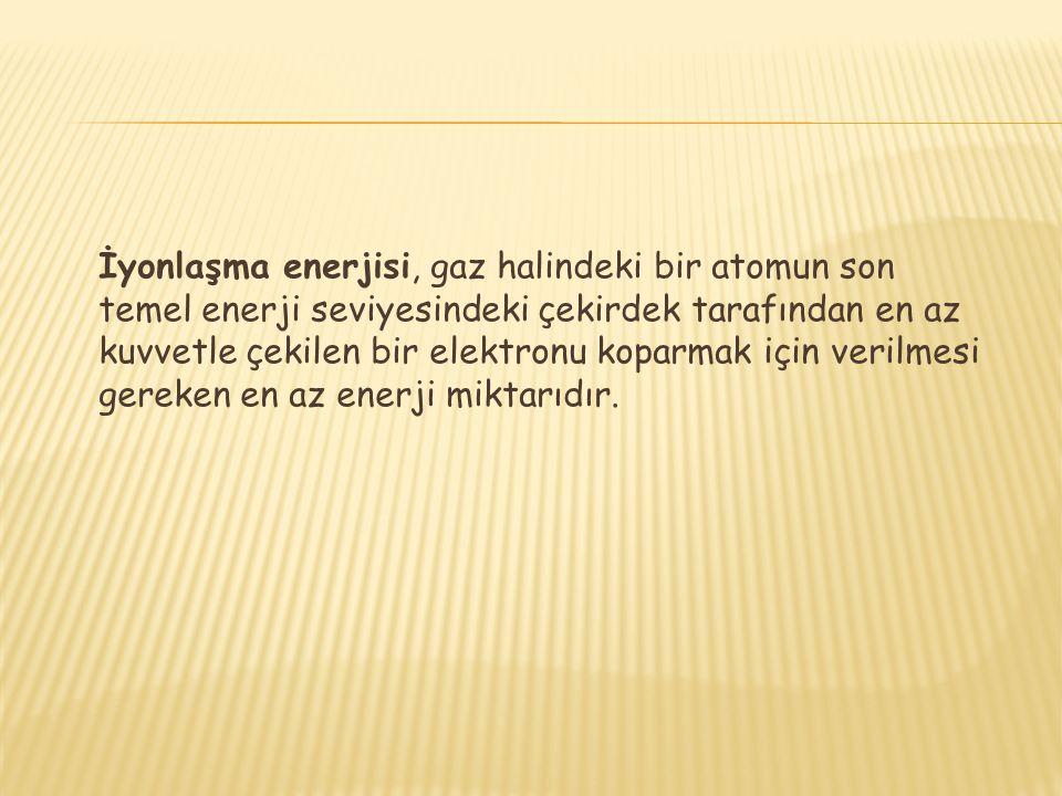 İyonlaşma enerjisi; Periyot numarası arttıkça genellikle azalır.