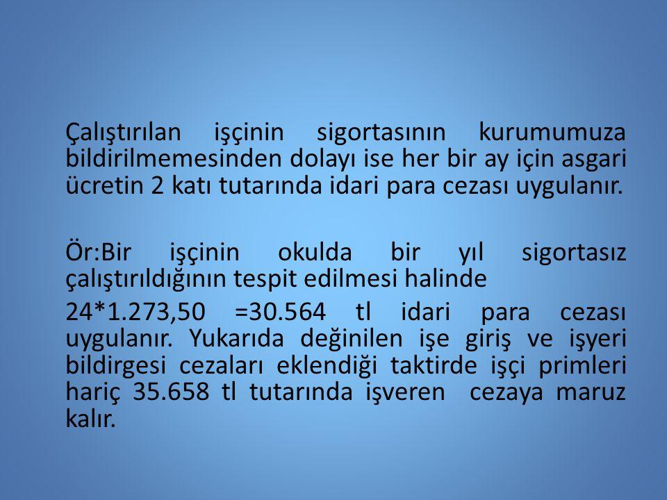 Prim Ödeme Yükümlüsü 5510 sayılı kanunun 5.