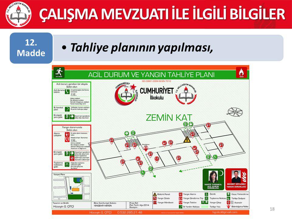 Tahliye planının yapılması, 12. Madde 18 ÇALIŞMA MEVZUATI İLE İLGİLİ BİLGİLER