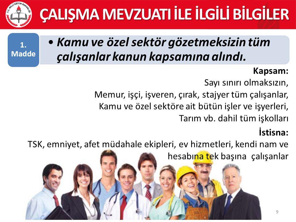 İş kazası ve meslek hastalıklarının kayıt ve bildiriminin yapılması, 14.