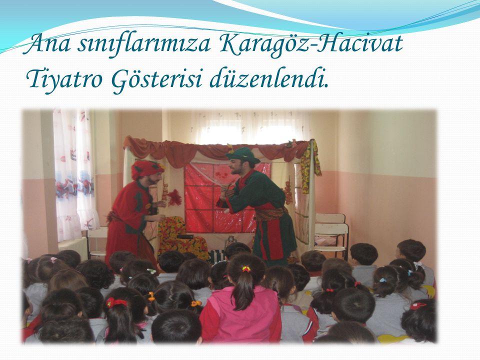 Ana sınıflarımıza Karagöz-Hacivat Tiyatro Gösterisi düzenlendi.