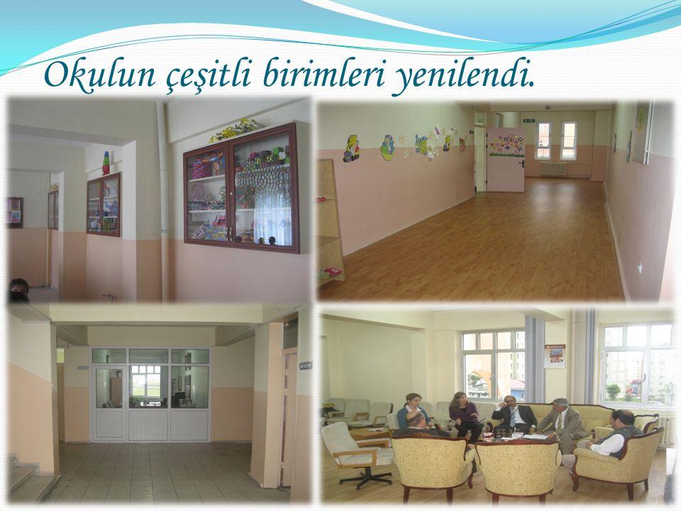 Okulun çeşitli birimleri yenilendi.