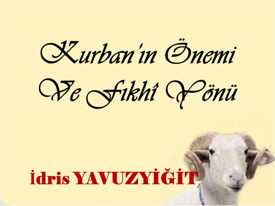 KURBAN Sözlükte: yaklaşmak, Allâh'a (rahmetine) yakınlaşmaya vesile olan şey anlamlarına gelir.