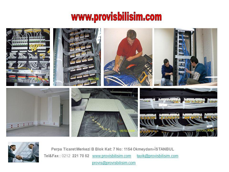 Perpa Ticaret Merkezi B Blok Kat: 7 No: 1154 Okmeydanı-İSTANBUL Tel&Fax : 0212 221 70 52 www.provisbilisim.com tayik@provisbilisim.comwww.provisbilisi