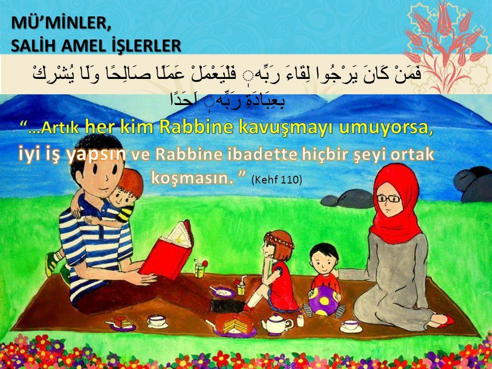 MÜ'MİNLER, SALİH AMEL İŞLERLER
