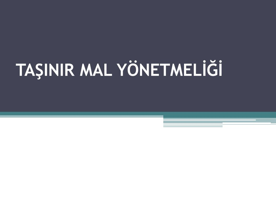 Türk Mali Yönetim Sistemine göre ; Kamu idarelerine ait taşınır mallar, Kamu varlıkları arasında önemli bir yer tutmaktadır.