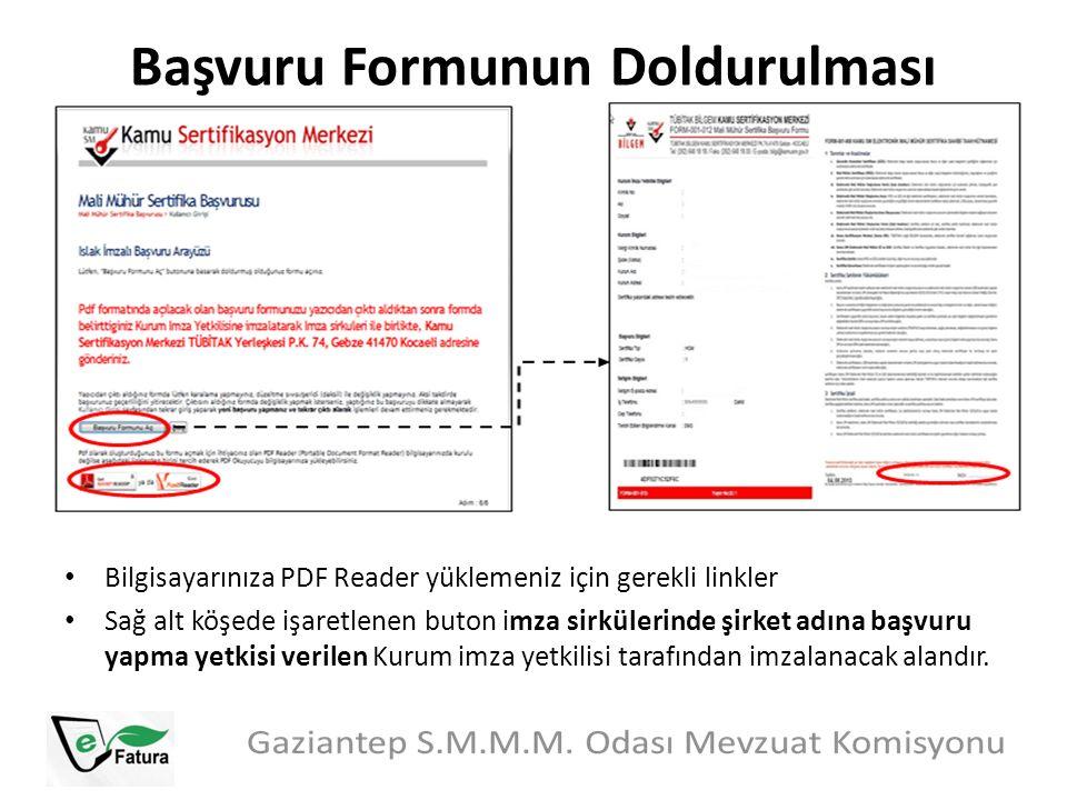 Başvuru Formunun Doldurulması Bilgisayarınıza PDF Reader yüklemeniz için gerekli linkler Sağ alt köşede işaretlenen buton imza sirkülerinde şirket adı