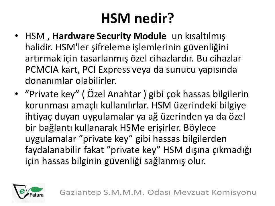 HSM nedir? HSM, Hardware Security Module un kısaltılmış halidir. HSM'ler şifreleme işlemlerinin güvenliğini artırmak için tasarlanmış özel cihazlardır