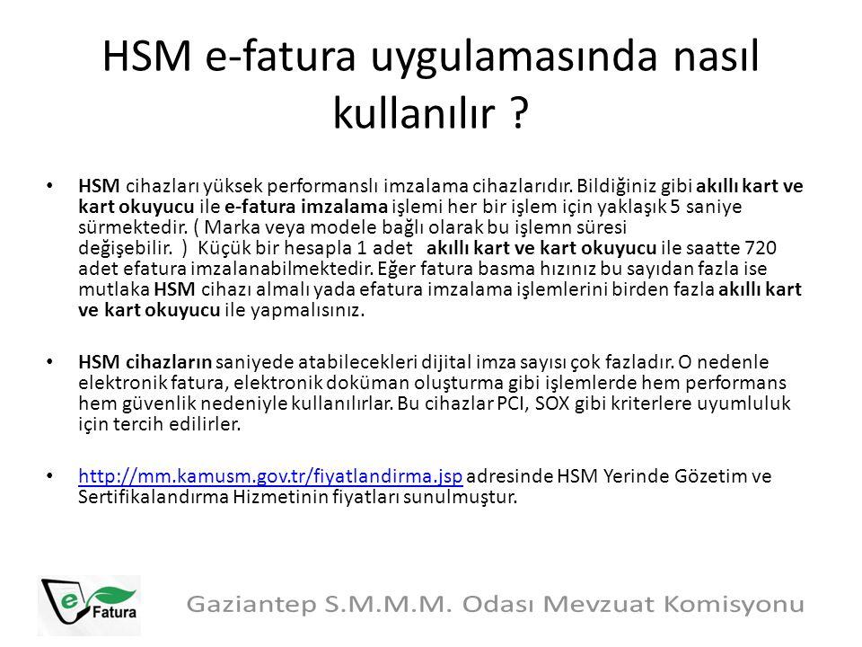 HSM e-fatura uygulamasında nasıl kullanılır ? HSM cihazları yüksek performanslı imzalama cihazlarıdır. Bildiğiniz gibi akıllı kart ve kart okuyucu ile