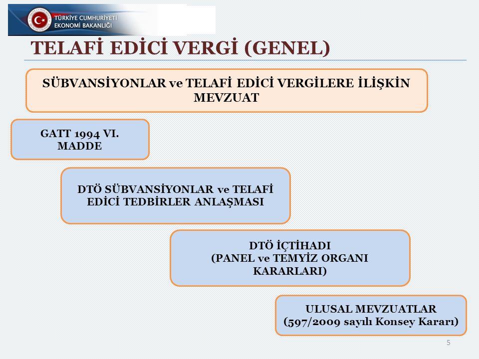 TELAFİ EDİCİ VERGİ(GENEL)  Telafi Edici Vergi uygulanabilmesi için; A.Telafi Edilebilir Bir Sübvansiyon (Countervailable Subsidy) B.