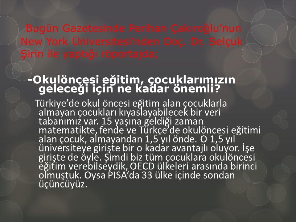 Bugün Gazetesinde Perihan Çakıroğlu'nun New York Üniversitesi'nden Doç.