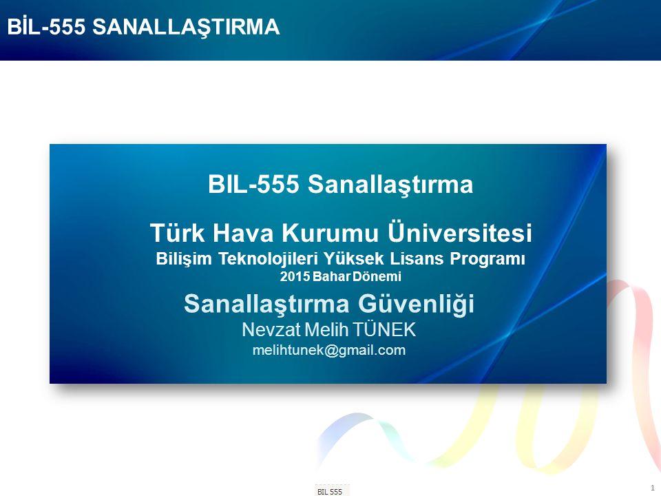 BIL-506 1 BIL-555 Sanallaştırma Türk Hava Kurumu Üniversitesi Bilişim Teknolojileri Yüksek Lisans Programı 2015 Bahar Dönemi Sanallaştırma Güvenliği Nevzat Melih TÜNEK melihtunek@gmail.com BİL-555 SANALLAŞTIRMA