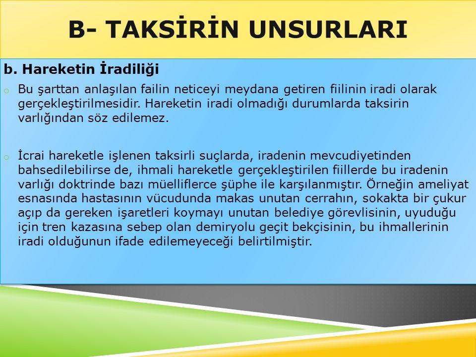 B- TAKSİRİN UNSURLARI b.