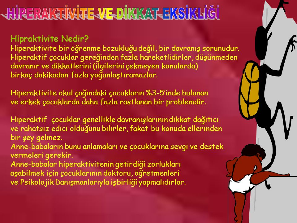 www.rehberlikportali.com © rehberlikportali@gmail.com Hipraktivite Nedir.