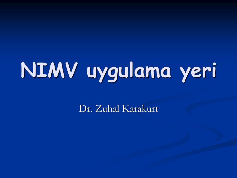 NIMV uygulamada temel ilkeler NIMV kontrendikasyon değerlendirmesi .