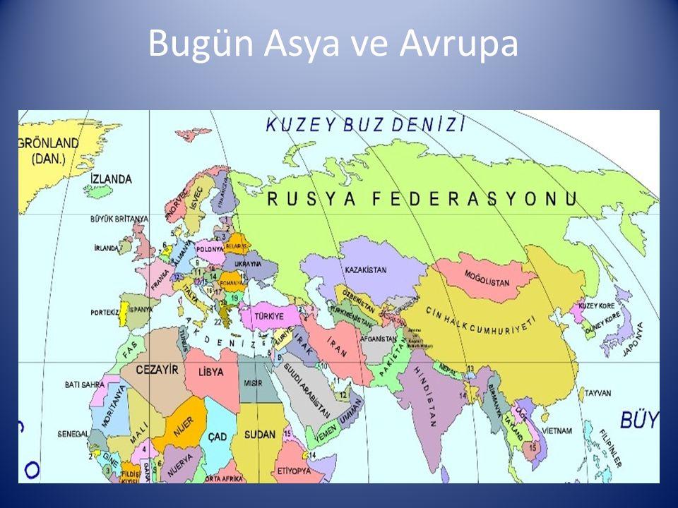 Bugün Asya ve Avrupa