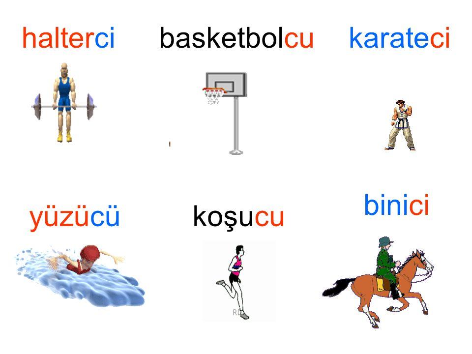 haltercibasketbolcukarateci yüzücükoşucu binici