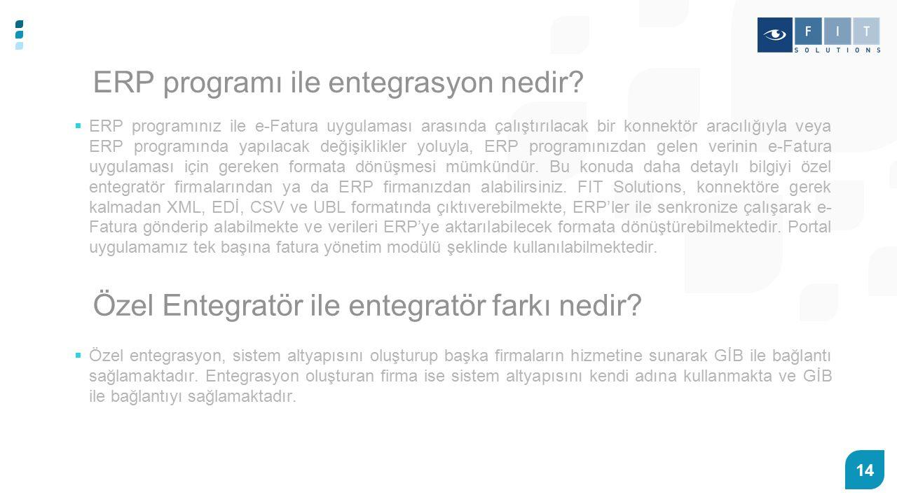 14 ERP programı ile entegrasyon nedir.