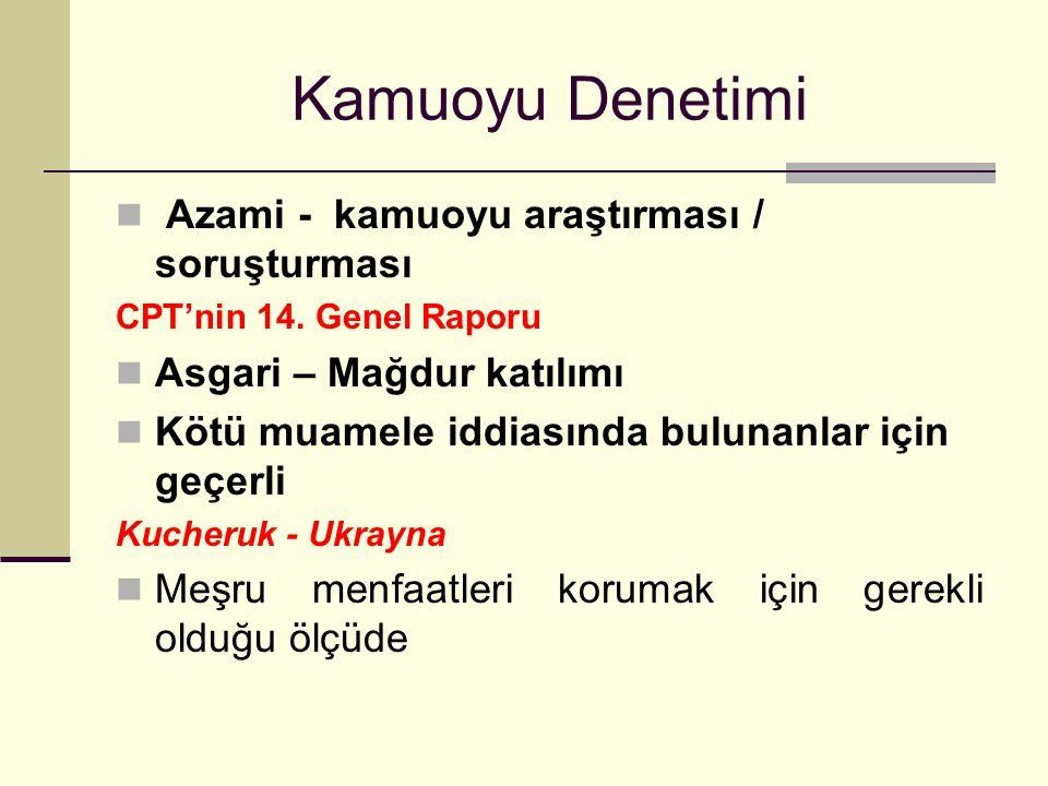 Kamuoyu Denetimi Azami - kamuoyu araştırması / soruşturması CPT'nin 14.