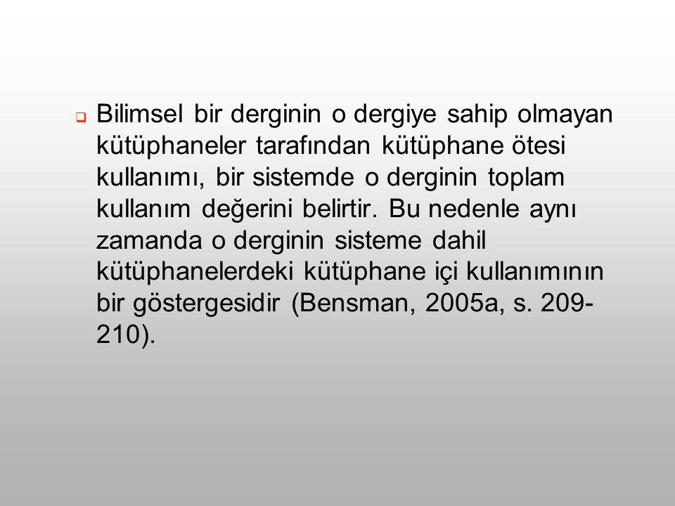  ULAKBİM'in zengin süreli yayınlar koleksiyonuna sahip ulusal bir bilgi merkezi olduğu ve Türkiye'nin her yerinden kullanıcılara belge sağlama hizmeti sunduğu göz önünde bulundurulursa, dergilerin ULAKBİM'deki kullanımının aslında Türkiye genelindeki kullanımının bir göstergesi olduğunu söylemek yanlış olmaz.