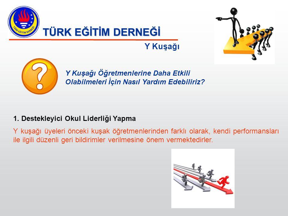 TÜRK EĞİTİM DERNEĞİ Y Kuşağı 2.