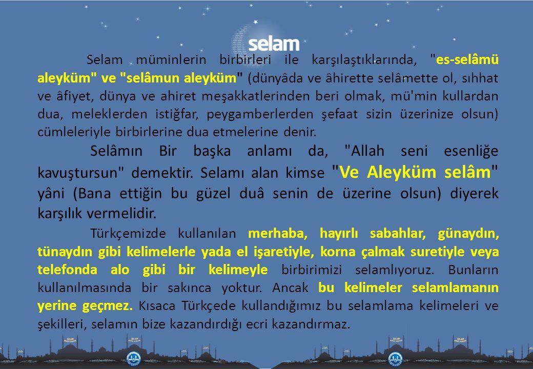 Selam, Allah'ın isim ve sıfatlarındandır.