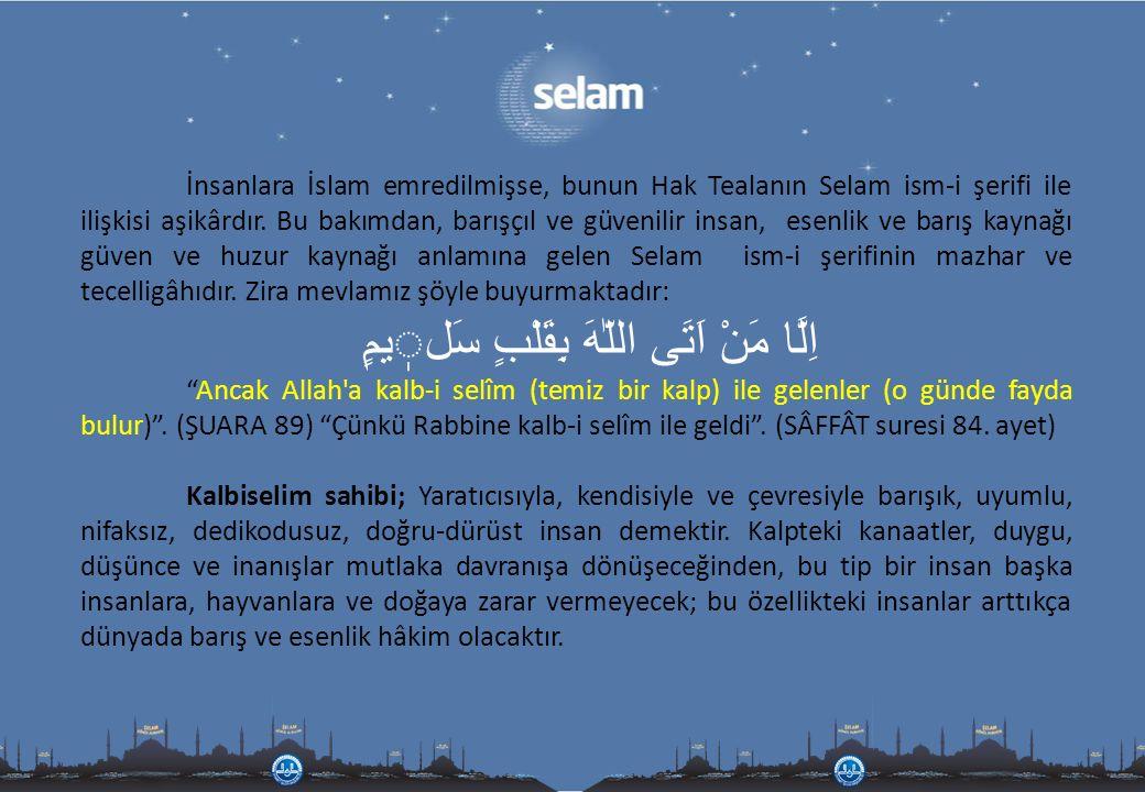 Allah peygamberlerine ve Salih kullarına selam etmiştir وَسَلَامٌ عَلَى الْمُرْسَلينَ Gönderilen bütün peygamberlere selam olsun .