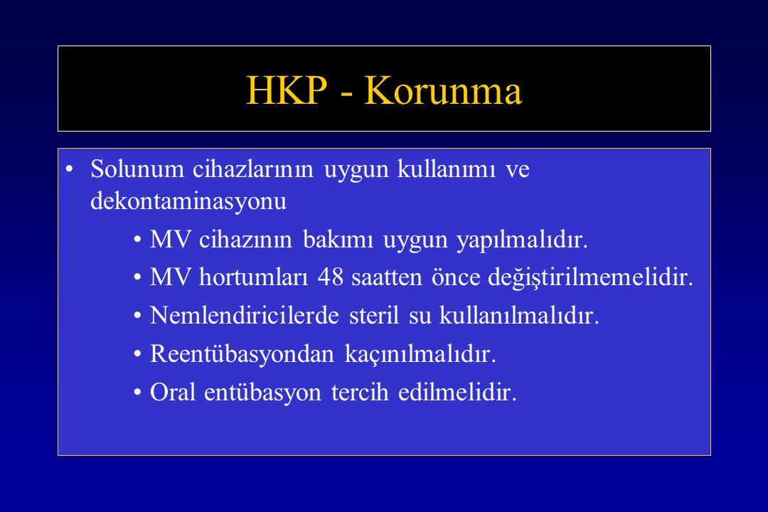 HKP - Korunma Solunum cihazlarının uygun kullanımı ve dekontaminasyonu MV cihazının bakımı uygun yapılmalıdır.