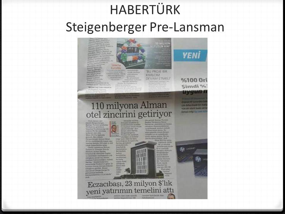 HABERTÜRK Steigenberger Pre-Lansman