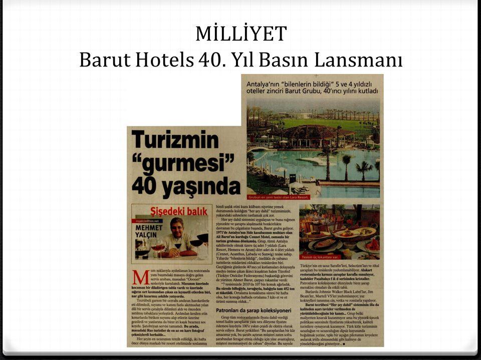 MİLLİYET Barut Hotels 40. Yıl Basın Lansmanı
