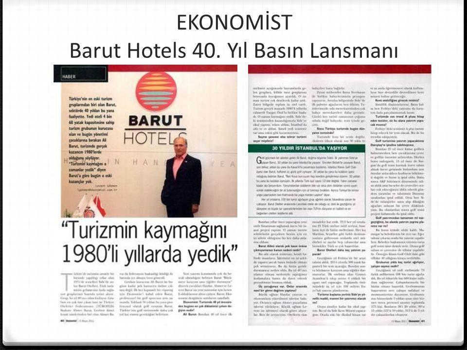 EKONOMİST Barut Hotels 40. Yıl Basın Lansmanı