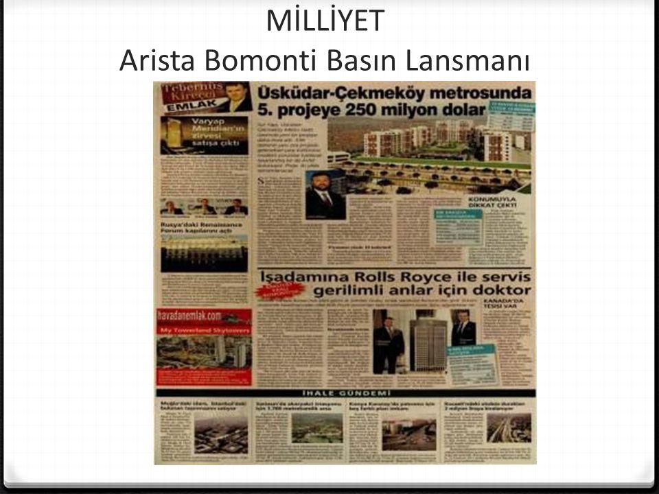 MİLLİYET Arista Bomonti Basın Lansmanı