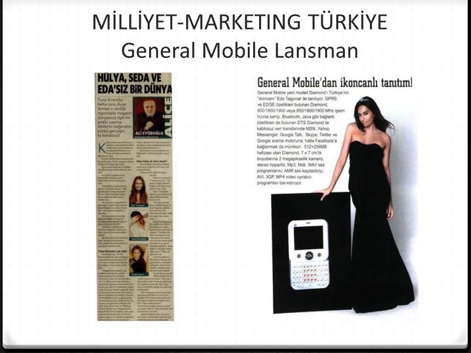 MİLLİYET-MARKETING TÜRKİYE General Mobile Lansman