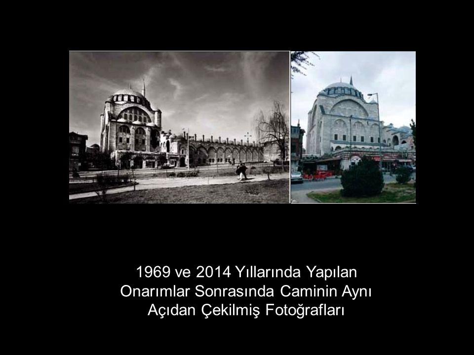 1969 ve 2014 Yıllarında Yapılan Onarımlar Sonrasında Caminin Aynı Açıdan Çekilmiş Fotoğrafları
