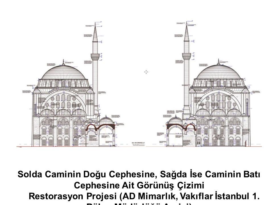Solda Caminin Doğu Cephesine, Sağda İse Caminin Batı Cephesine Ait Görünüş Çizimi Restorasyon Projesi (AD Mimarlık, Vakıflar İstanbul 1. Bölge Müdürlü
