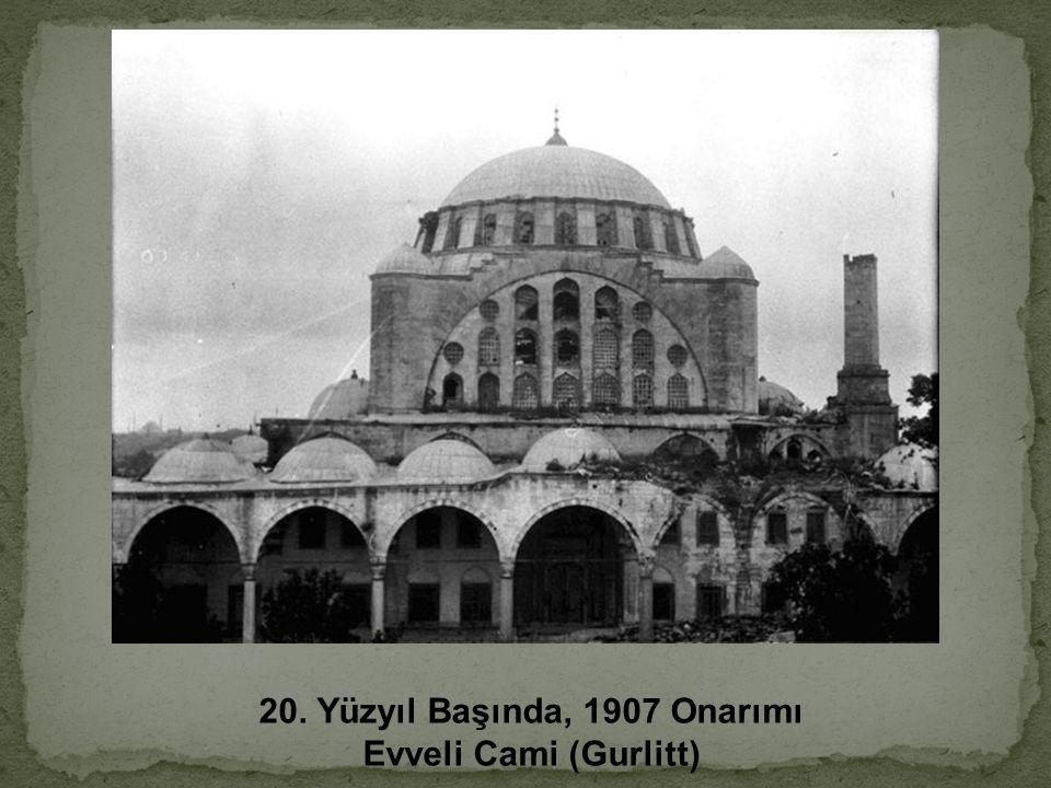 20. Yüzyıl Başında, 1907 Onarımı Evveli Cami (Gurlitt)