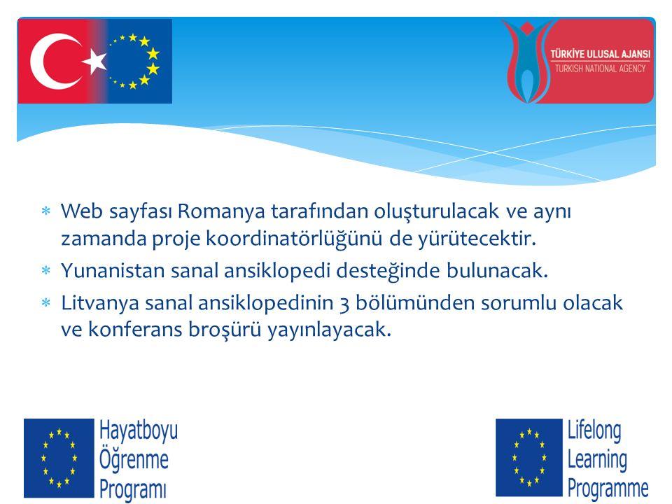  Web sayfası Romanya tarafından oluşturulacak ve aynı zamanda proje koordinatörlüğünü de yürütecektir.  Yunanistan sanal ansiklopedi desteğinde bulu