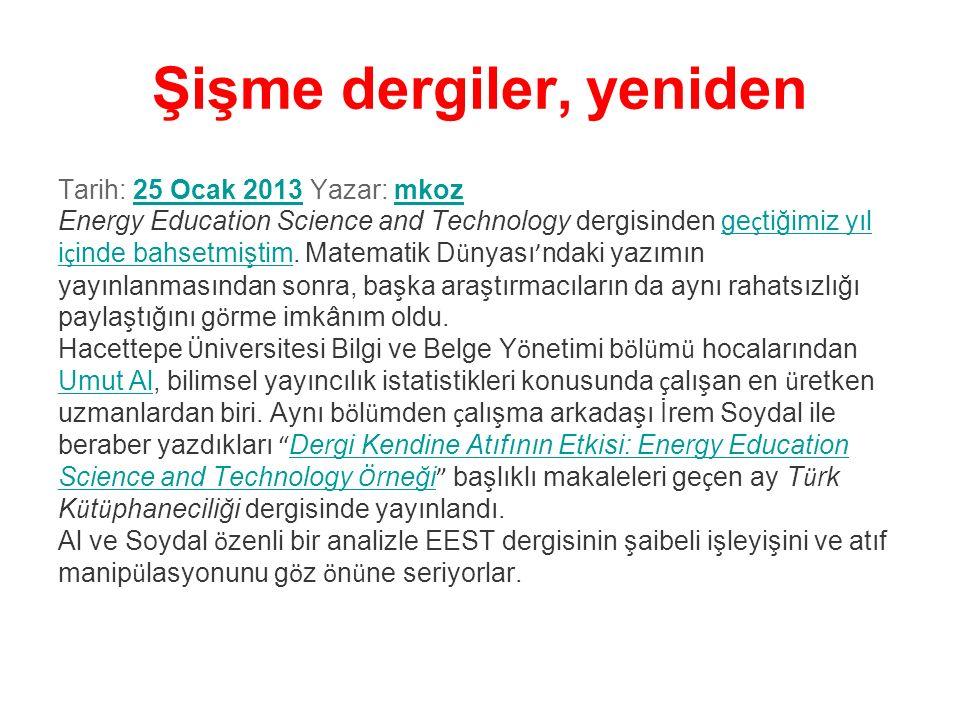 Şişme dergiler, yeniden Tarih: 25 Ocak 2013 Yazar: mkoz25 Ocak 2013mkoz Energy Education Science and Technology dergisinden ge ç tiğimiz yıl i ç inde