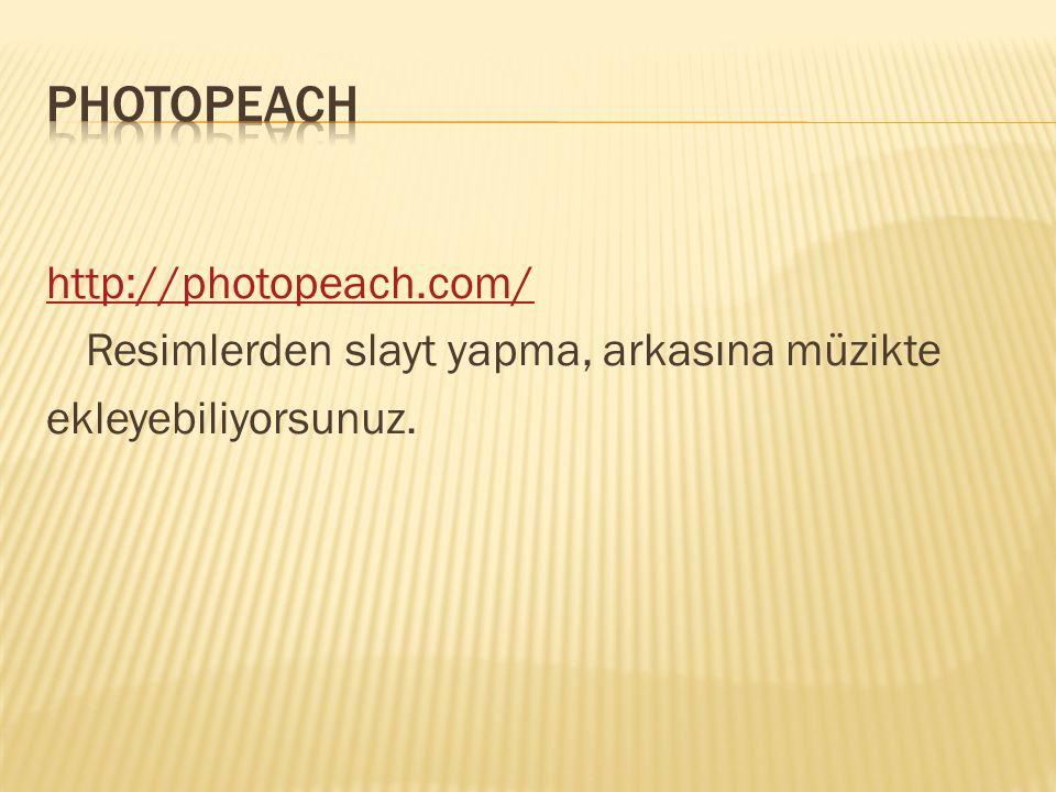 http://photopeach.com/ Resimlerden slayt yapma, arkasına müzikte ekleyebiliyorsunuz.