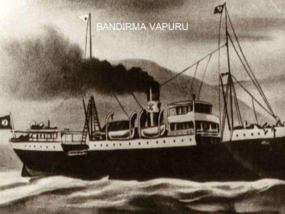 6 BANDIRMA VAPURU