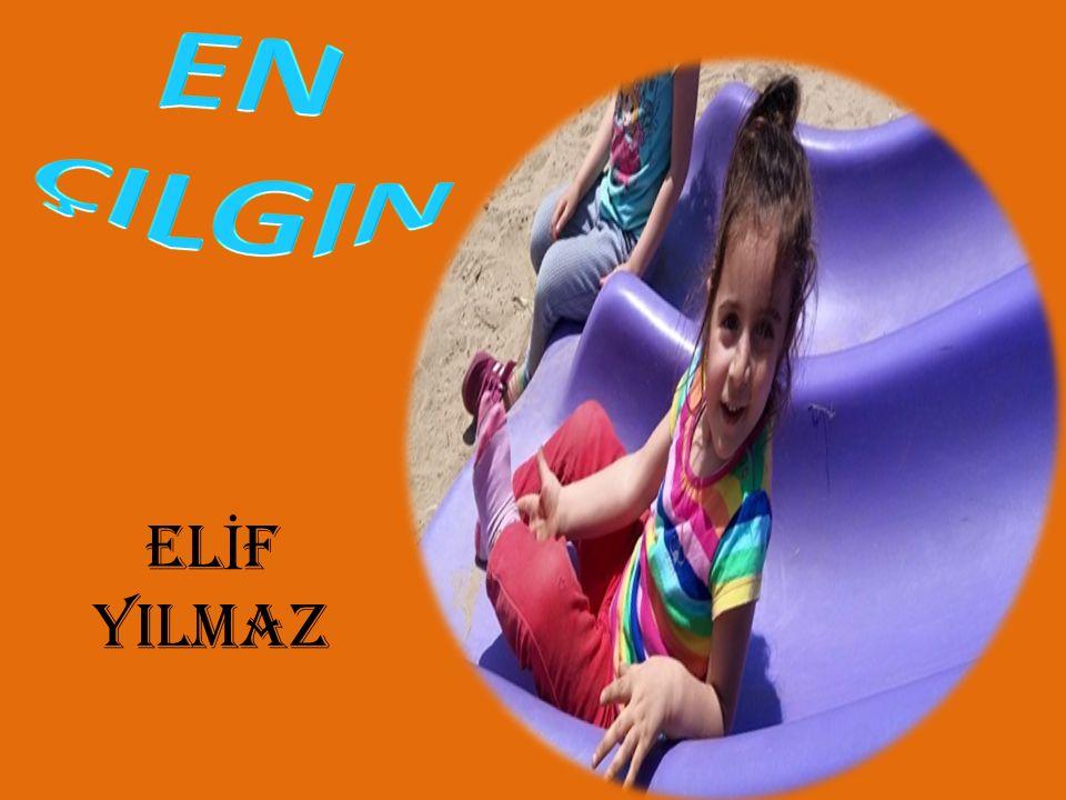 EL İ F YILMAZ