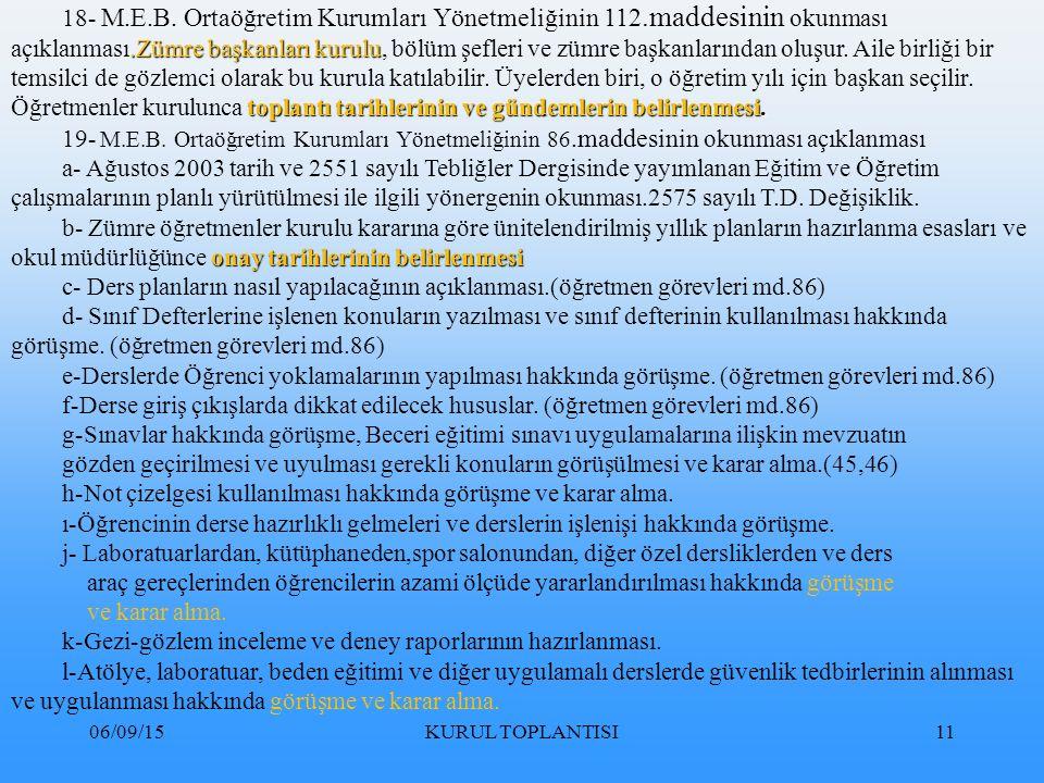 06/09/15KURUL TOPLANTISI11.Zümre başkanları kurulu toplantı tarihlerinin ve gündemlerin belirlenmesi.