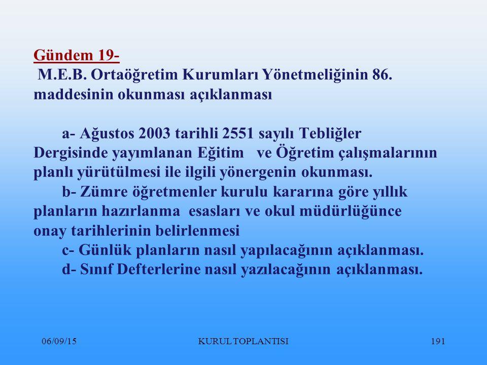 06/09/15KURUL TOPLANTISI191 Gündem 19- M.E.B.Ortaöğretim Kurumları Yönetmeliğinin 86.