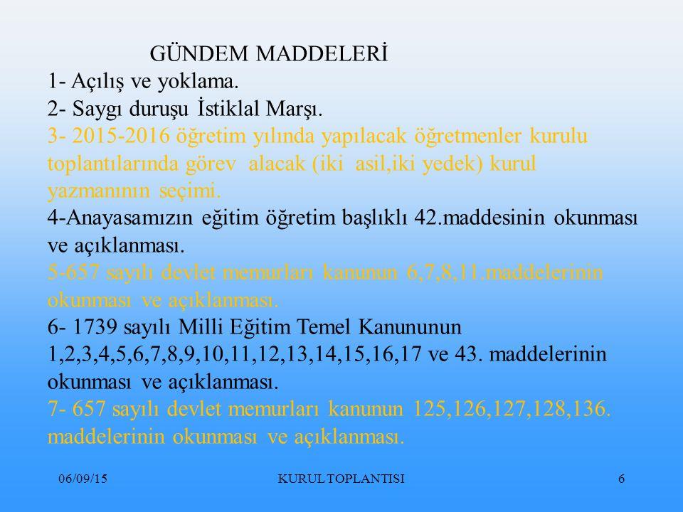 06/09/15KURUL TOPLANTISI247 (3) Okul değiştirme cezasını gerektiren fiil ve davranışlar; a) Türk Bayrağına, ülkeyi, milleti ve devleti temsil eden sembollere saygısızlık etmek, b) Millî ve manevi değerleri söz, yazı, resim veya başka bir şekilde aşağılamak; bu değerlere küfür ve hakaret etmek, c) Okul çalışanlarının görevlerini yapmalarına engel olmak, ç) Hırsızlık yapmak, yaptırmak ve yapılmasına yardımcı olmak, d) Okulla ilişkisi olmayan kişileri, okulda veya eklentilerinde barındırmak, e) Okul tarafından verilen belgelerde değişiklik yapmak; sahte belge düzenlemek; üzerinde değişiklik yapılmış belgeleri kullanmak veya bu belgelerin sağladığı haklardan yararlanmak ve başkalarını yararlandırmak, f) Okul sınırları içinde herhangi bir yeri, izinsiz olarak eğitim ve öğretim amaçları dışında kullanmak veya kullanılmasına yardımcı olmak, g) Okula ait taşınır veya taşınmaz mallara zarar vermek, ğ) Ders, sınav, uygulama ve diğer faaliyetlerin yapılmasını engellemek veya arkadaşlarını bu eylemlere katılmaya kışkırtmak, h) Eğitim ve öğretim ortamına yaralayıcı, öldürücü silah ve patlayıcı madde ile her türlü aletleri getirmek veya bunları bulundurmak,