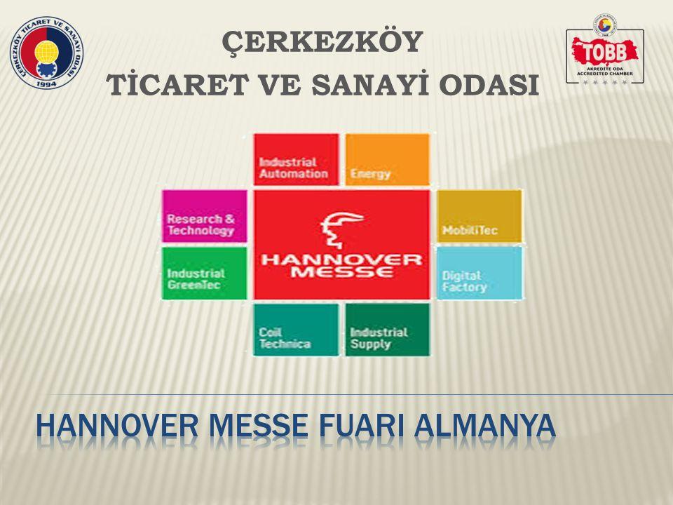 Hannover Messe Sanayi ve Endüstri Fuarı dünyanın en dinamik ve kapsamlı fuarlarından biridir.