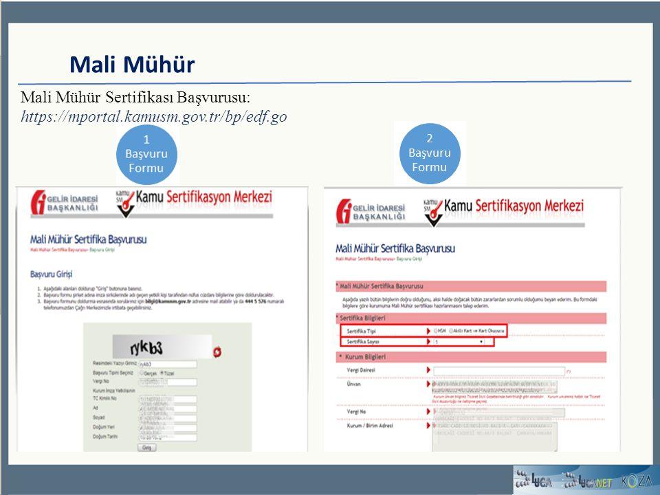 Mali Mühür Mali Mühür Sertifikası Başvurusu: https://mportal.kamusm.gov.tr/bp/edf.go