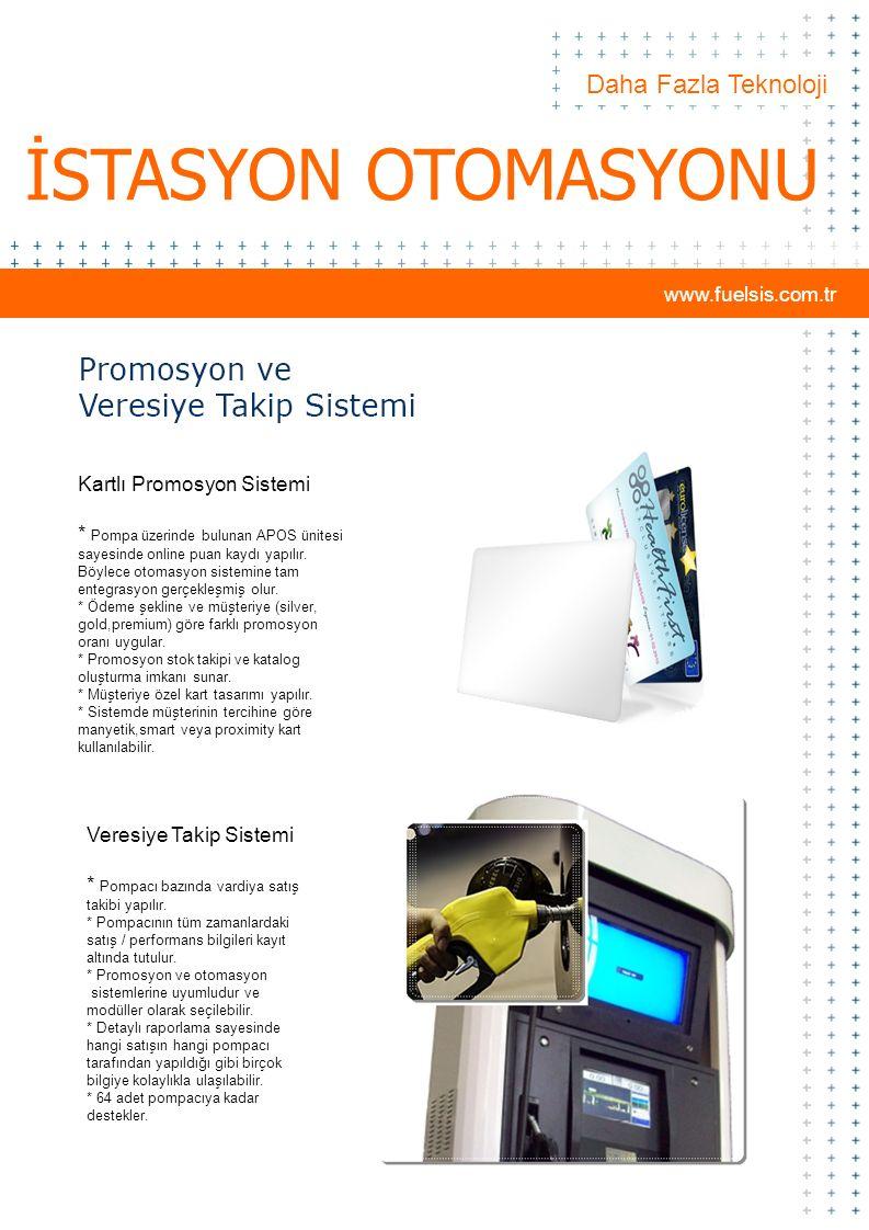 Daha Fazla Teknoloji İSTASYON OTOMASYONU Veresiye Takip Sistemi * Pompacı bazında vardiya satış takibi yapılır. * Pompacının tüm zamanlardaki satış /